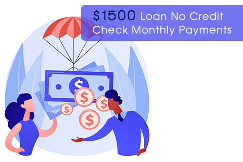 $1500-loan-no-credit-check-monthly-payments